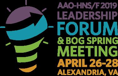 AAO-HNS/F Leadership Forum & BOG Spring Meeting | American